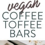Collage of photos of vegan coffee toffee bars. Cookie bars with chocolate chips and almonds.