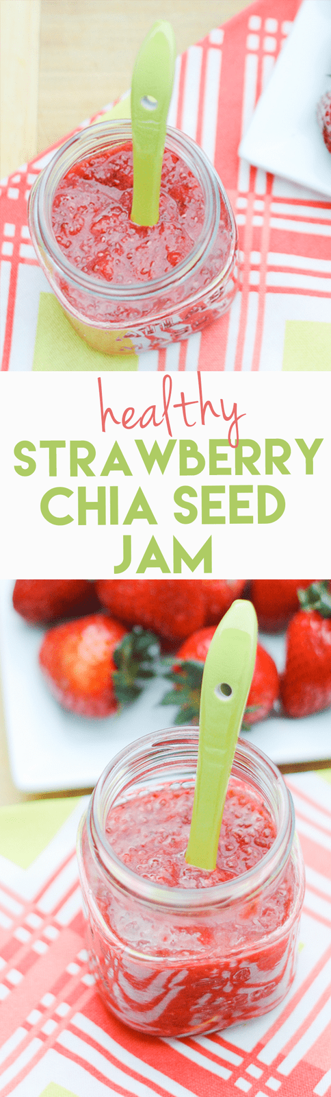 Healthy Strawberry Chia Seed Jam