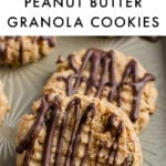 5-ingredient peanut butter granola cookies drizzled with chocolate.