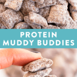 Protein muddy buddies in a bowl, and a hand holding a few pieces of the Chex from the muddy buddies.