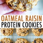 Hand holding an oatmeal raisin protein cookie, and a cooling rack with protein cookies.