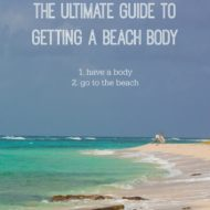 2 Step Guide for Getting a Beach Body