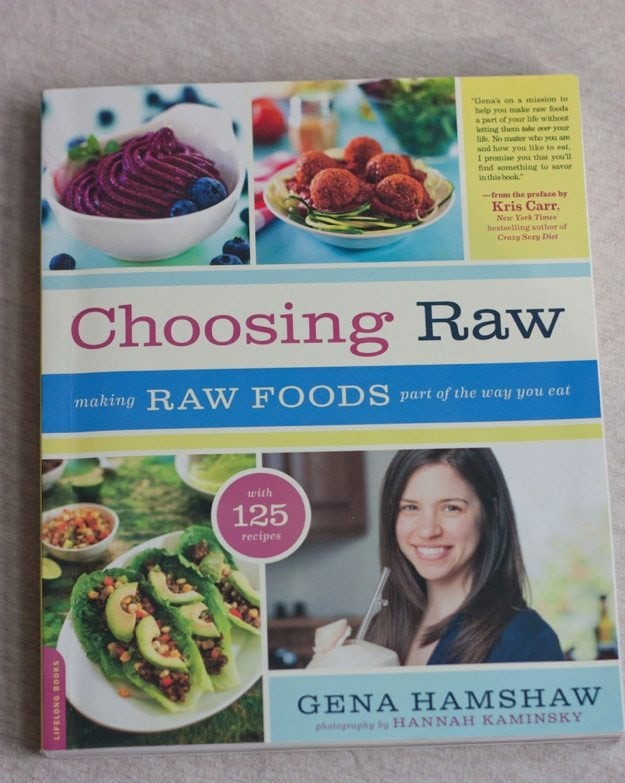 Choosing Raw Cookbook by Gena Hamshaw