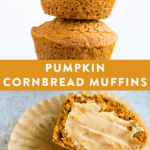 Collage of healthy pumpkin cornbread muffins slacked and spread with ghee.