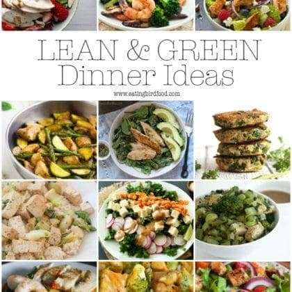 Lean & Green Healthy Dinner Ideas