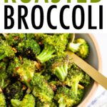 Roasted broccoli with garlic and red pepper in a bowl.