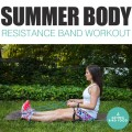 Summer-Body-Resistance-Band-Workout.jpg