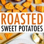 Roasted sweet potato chunks on a sheet pan and in a bowl.