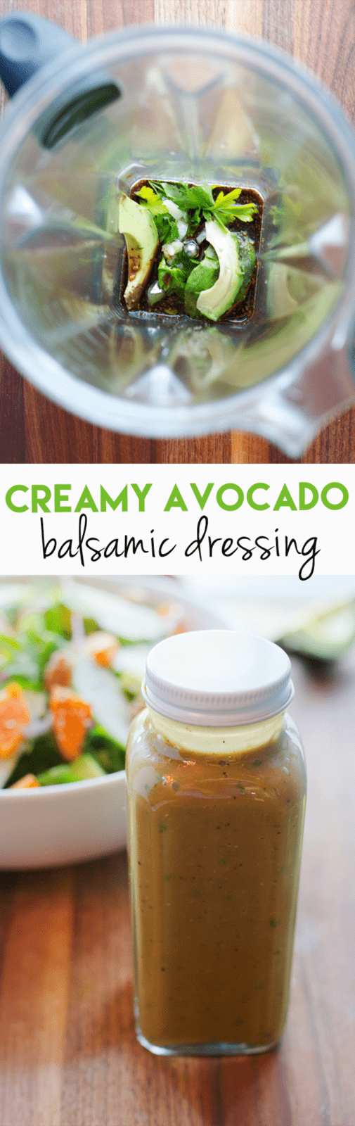 Avocado Balsamic Dressing // Take your balsamic vinaigrette to the next level by using avocado to replace some of the oil. The result is a rich, flavorful and creamy dressing you'll want to drizzle on everything.
