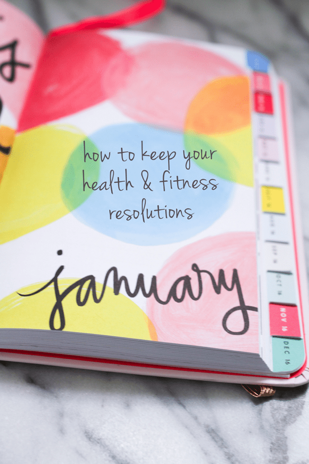 How to Keep Your Health & Fitness Resolutions