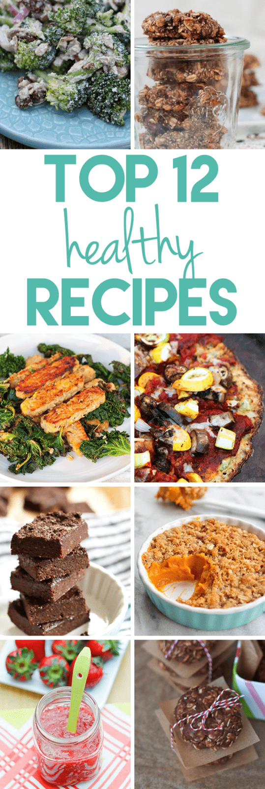 Top 12 Healthy Recipes