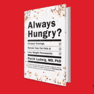 Always Hungry? and Why Low-Fat Diets Don't work