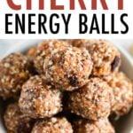 Bowl full of homemade cherry energy balls.