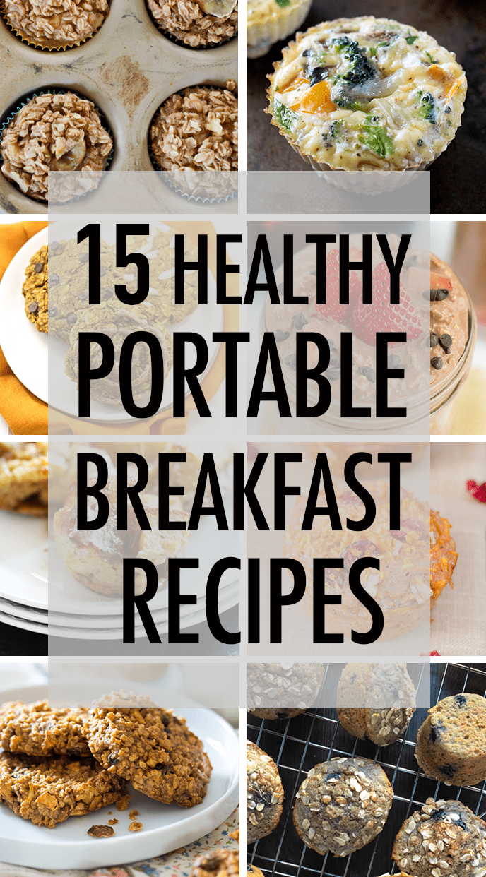 15 Healthy Portable Breakfast Recipes collage