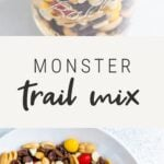 Mason jar and white bowl full of monster trail mix.
