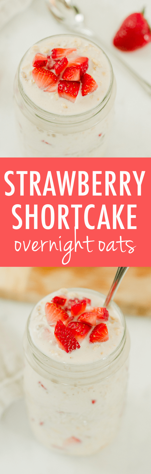 Oatmeal with no cooking necessary, these Strawberry Shortcake Overnight Oats are loaded with fresh strawberries and make you feel like you're having dessert for breakfast.