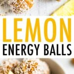 Two photos of lemon energy balls rolled in coconut flakes. The first is of energy balls on a white wood table surrounded by lemon slices and almonds. The second photo is of the lemon energy balls in a bowl with a lemon wedge.