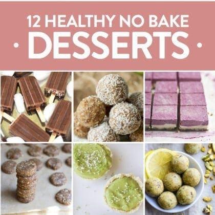 Healthy No Bake Desserts for Summer