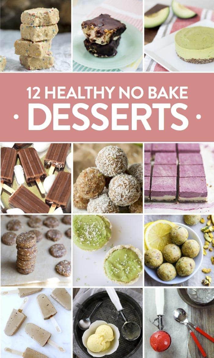 12 Healthy No Bake Desserts for Summer