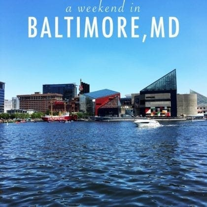 Baltimore Weekend Getaway
