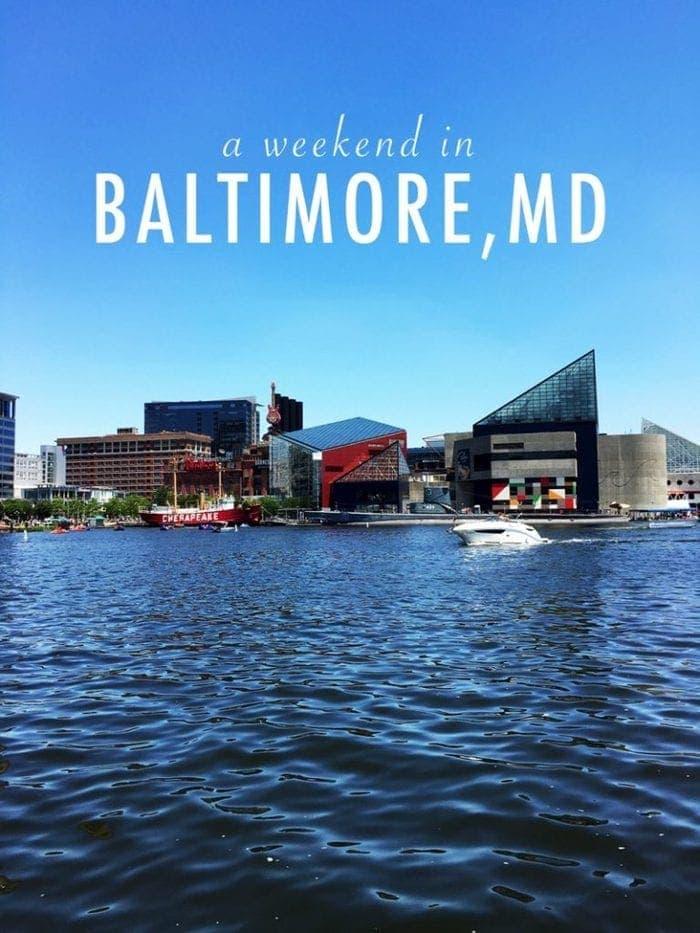 Baltimore Weekend Getaway