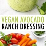 A jar of avocado ranch and a veggie tray with a bowl of avocado ranch.