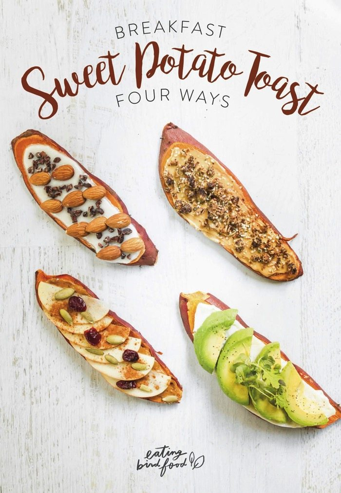 Breakfast Sweet Potato Toast Four Ways // Includes instructions for how to make sweet potato toast in the oven