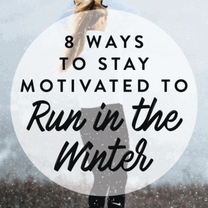 How to Stay Motivated to Run this Winter