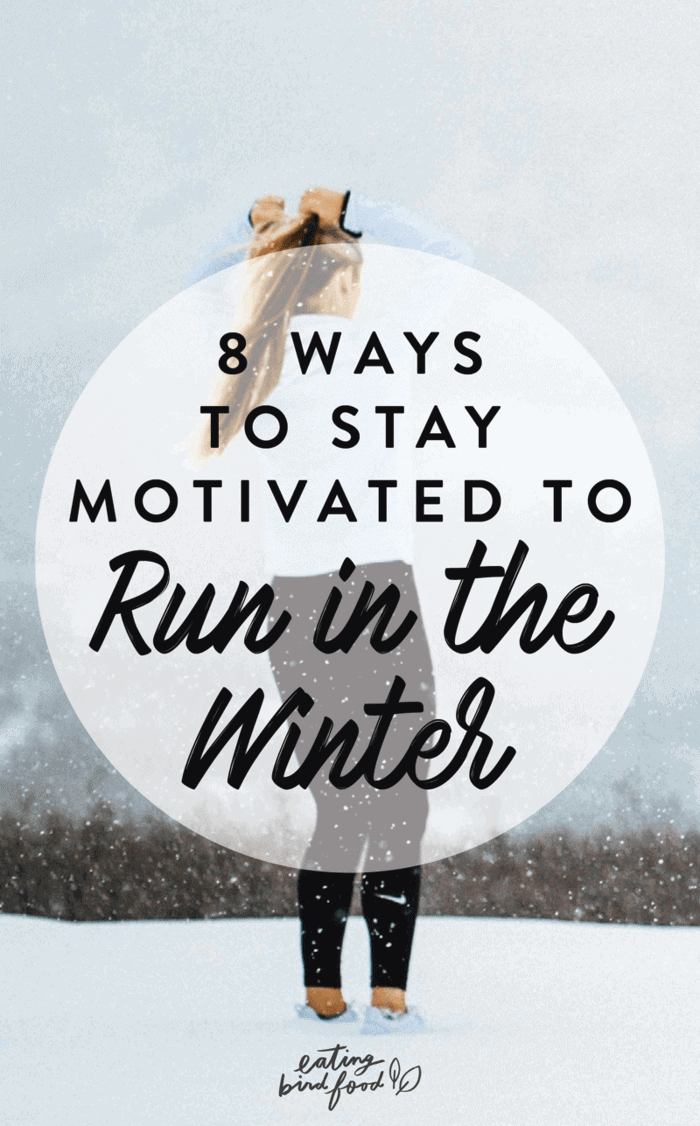 It's dark and cold and you literally have zero motivation to lace up and get outside... check out these 8 tips for how to stay motivated to run this winter.