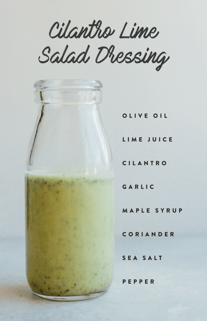 Healthy homemade cilantro lime salad dressing in a glass jar with ingredients listed down the side of the image.