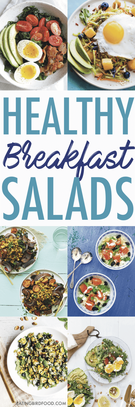Yes, you can eat salad for breakfast. Here's a roundup of the BEST healthy breakfast salads on the internet to show you how easy (and delicious) eating salad for breakfast can be!