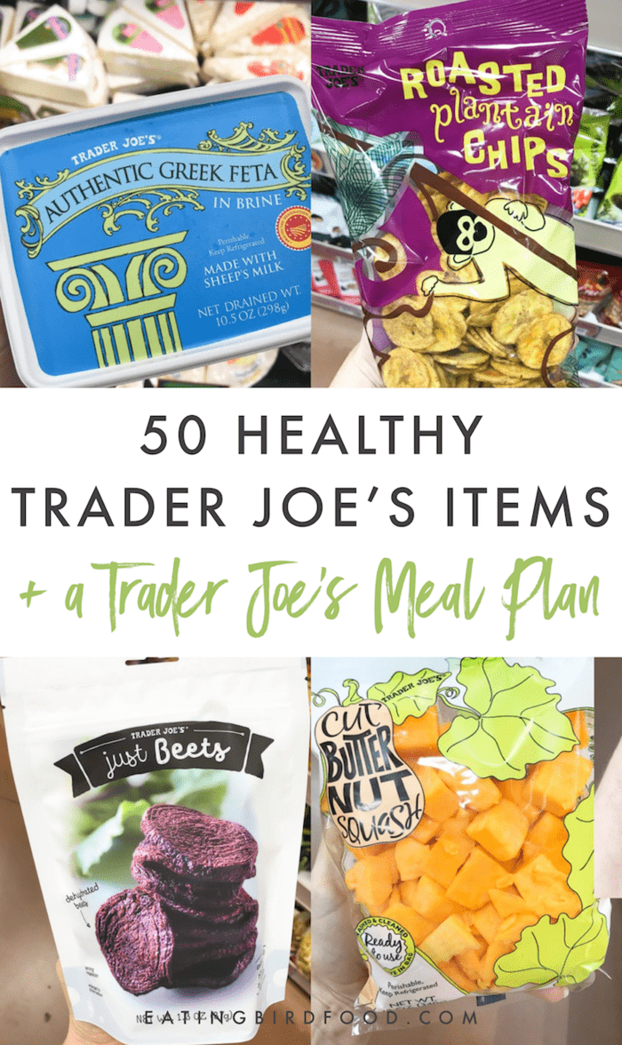 Best Trader Joes Products 2019 50 Healthy Trader Joe's Items + A Trader Joe's Meal Plan | Eating