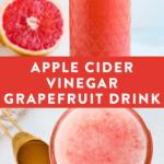 Glass jar of a grapefruit apple cider vinegar drink.