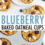 Plate of blueberry baked oatmeal cups and a muffin tin with blueberry baked oatmeal cups.