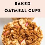 Apple cinnamon baked oatmeal cup.