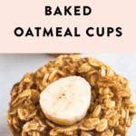 Peanut butter banana baked oatmeal cup.
