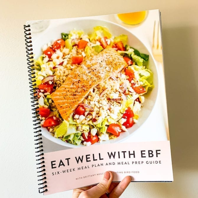 Eat Well With Ebf 6 Week Meal Plan Eating Bird Food