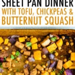 Sheet pan with roasted red onion, butternut squash, chickpeas, and tofu.