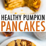 Photos of a stack of pumpkin pancakes drizzled with peanut butter and maple syrup with a bit taken out of it. A fork has part of the stack of pancakes.