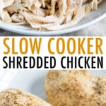 Plate with shredded chicken, and a plate with slow cooker cooked chicken breasts.