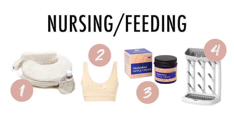 Four nursing and feeding items to get when you have a newborn.