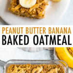Peanut Butter Banana Baked Oatmeal drizzled with peanut butter and topped with banana slices.