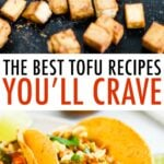 Crispy baked tofu on a sheet pan, and asian tofu tacos.