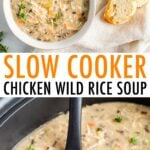 Photos of two bowls of chicken wild rice soup and a slow cooker with the chicken soup and a ladle.