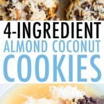 Photos of almond coconut cookies on a plate and the 4 ingredients for the cookies in a mixing bowl (coconut flakes, almonds, chocolate chips and sweetened condensed coconut milk).