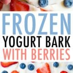 Hand holding a piece of frozen yogurt bark topped with strawberries, blueberries, and coconut flakes. A layer of yogurt bark is cut into squares in another photo.
