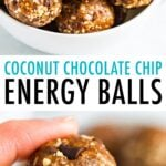 Two photos: one is of a bowl full of coconut chocolate chip energy balls and the second is of a hand holding two energy balls.