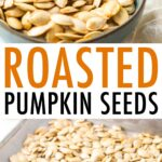 Bowl of roasted pumpkin seeds and a sheet pan with roasted seeds.