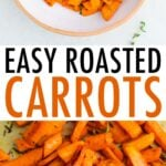 Bowl of roasted carrots and roasted carrots on a cookie sheet.