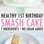 Photos of a baby birthday smash cake on a cake stand and a slice of the cake on a plate.